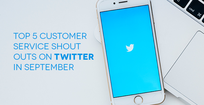 Top 5 Customer Service shout-outs-on-twitter-in-september