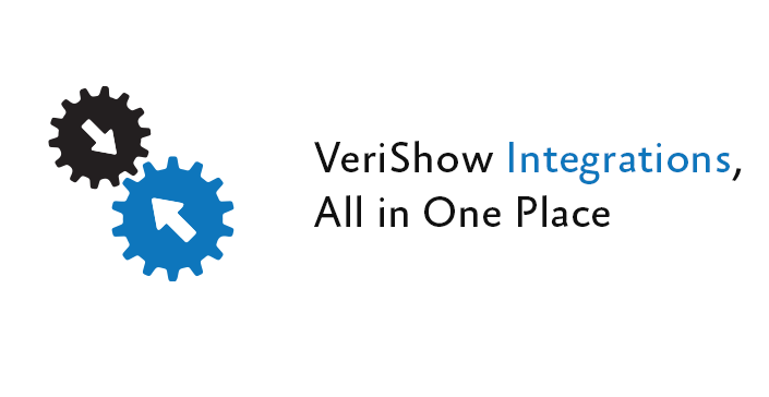 VeriShow Integrations, All in One Place