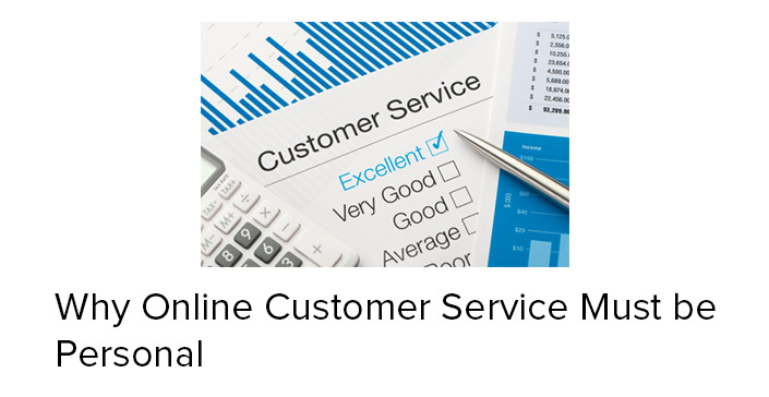 why-online-customer-service-must-be-personal