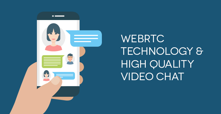 webrtc-technology-&-high-quality-video-chat