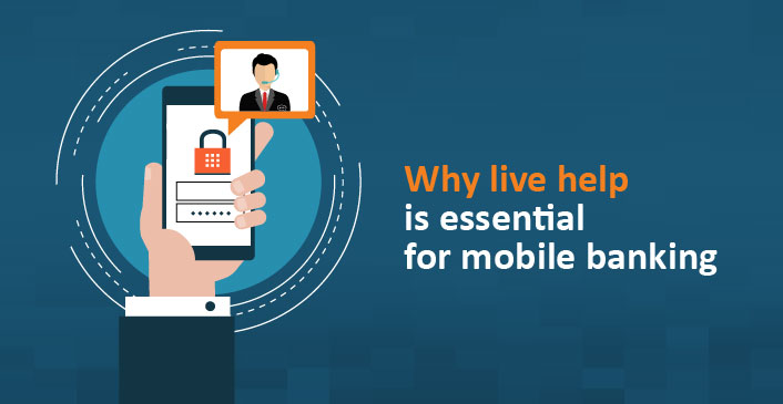 Why-live-help-is-essential-for-mobile-banking-01